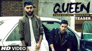 Queen Song TEASER | Zack Knight | Raxstar | T-Series