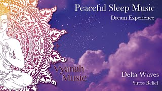 Peaceful Sleep Music : Relaxing Music to Help you Sleep, Deep Sleep, Inner Peace