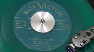 JESSE ROGERS AND HIS 49ers - Here Comes Santa Claus - 1949 - RCA VICTOR