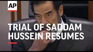 Trial of Saddam Hussein resumes