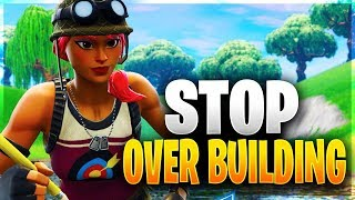 HOW TO STOP OVERBUILDING! Pro Tips for Saving Materials! (Fortnite Battle Royale)