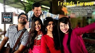 Friends Forever | Mehzabin Chowdhury | FS Nayeem | Hasin Rowshan| | Bangla Natok | Prionty HD