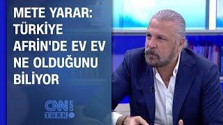 Mete Yarar: Türkiye Afrin