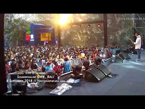 Tony Q Rastafara Live  - Soundrenaline 2018  GWK Bali
