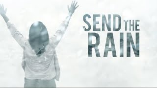 William McDowell - Send the Rain (Official Lyric Video)