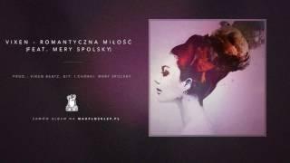 Vixen - 07 Romantyczna miłość ft. Mery Spolsky (VIXTORIA)