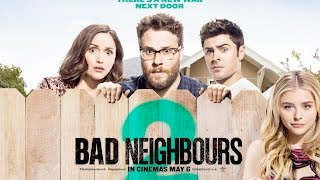 Bad Neighbours 2 – In Cinemas May 6 (Universal Pictures)