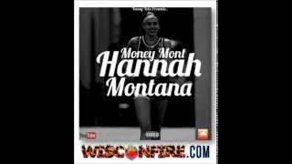 Money Mont - Hannah Montana (Cap Drive Montana Diss)