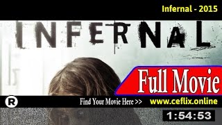 Watch: Infernal (2015) Full Movie Online