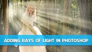Gavin Hoey - Adding Rays of Light in Photoshop