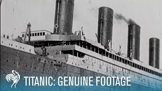 Titanic Disaster - Genuine Footage (1911-1912)