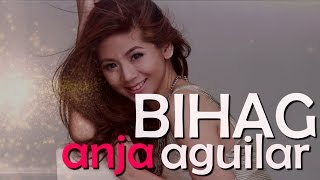 Anja Aguilar — Bihag  [Official Lyric Video]
