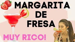 MARGARITA DE FRESA ♡