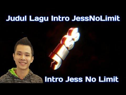 Lagu Intro Jess No Limit