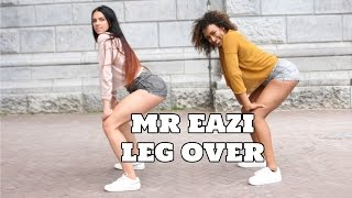 Mr Eazi - Leg Over || Choreo by Dajana Jurczak || ft. Coeshi Vanderpuye ||Amsterdam (Official dance)