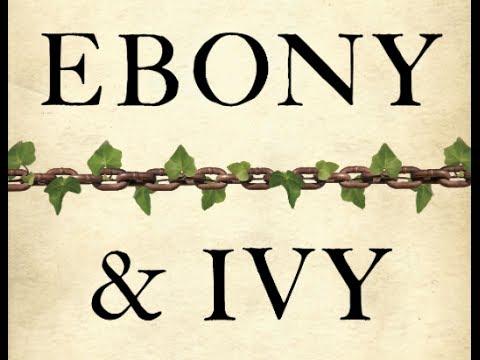 Xxx Mp4 Ebony Ivy Slavery The Troubled History Of America S Universities W Prof Craig Steven Wilder 3gp Sex