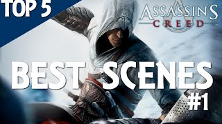 Assassin's Creed - TOP 5 BEST SCENES