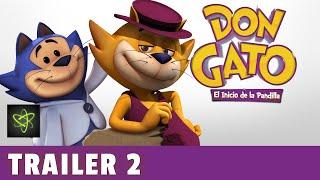 Don Gato El Inicio de la Pandilla - Trailer Oficial 2