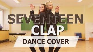 SEVENTEEN(세븐틴) - 박수(CLAP) | YX | Dance Cover