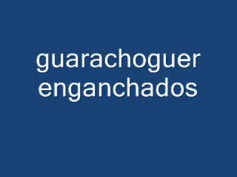 enganchados guarachoguer 2012