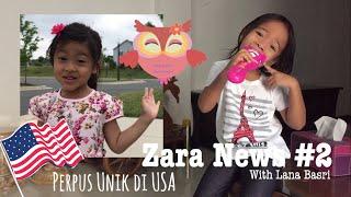 Zara News #2 | Perpustakaan Unik di Amerika | Little Free Librari with Lana Basri