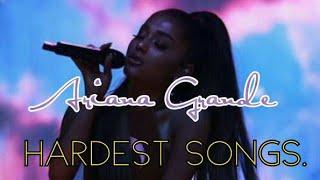 Top 10 HARDEST Ariana Grande Songs.