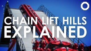 Chain Lift Hills: Explained