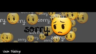 Sorry - Justin Bieber | Whatsapp Status Video ||