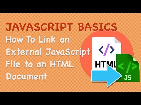 JavaScript Basics - How To Link an External JavaScript File to an HTML Document  #3