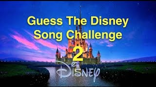 Guess The Disney  Song Challenge 2 (Extended Edition)