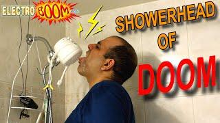 How Safe Is The SHOWER HEAD OF DOOM?!