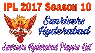 IPL 2017 Season 10 Sunrisers hyderabad team SRH HYD Squad 2017 Retained players