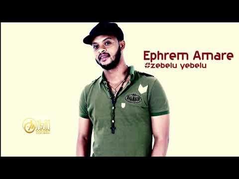 Ephrem Amare   Zebelu Yebelu   ዝበሉ ይበሉ   New Ethiopian Tigiregna Music 2018 Official Video