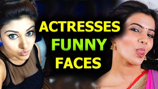 Actresses Funny Faces - Actor and actress funny videos