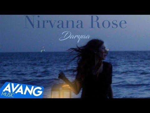 Nirvana Rose - Daryaa OFFICIAL VIDEO   نیروانا - دریا
