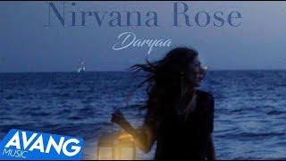 Nirvana Rose - Daryaa OFFICIAL VIDEO | نیروانا - دریا