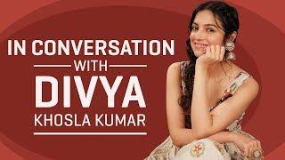 Divya Khosla Kumar: I would like to direct Priyanka Chopra and Amitabh Bachchan | Bulbul | Pinkvilla