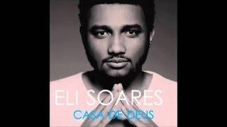 Eli Soares - Me Ajude a Melhorar ( CD casa de Deus)