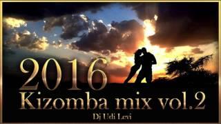 Kizomba mix 2016 the best of Kizomba  vol.2