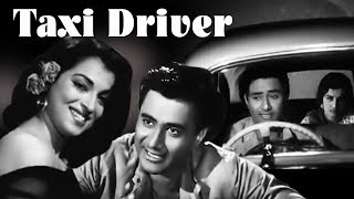 Taxi Driver Full Movie | Full Movie | Dev Anand | Kalpana Kartik | Johnny Walker | Old Classic Movie