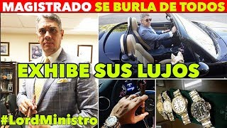 MINISTRO PRESUME RELOJES DE 200 MIL PESOS Y LUJOSOS AUTOS / #LORDMINISTRO