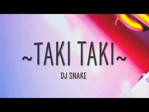 Xxx Mp4 DJ Snake Taki Taki Lyrics Ft Selena Gomez Cardi B Ozuna 3gp Sex