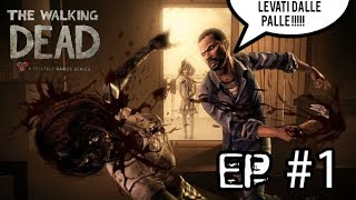 The Walking Dead - Ep. #1 - Muovi quel culo!