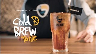 Cold Brew Tonic - Tucano Coffee Commercial