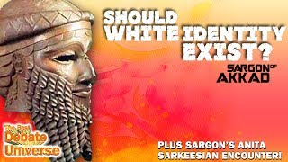 Sargon of Akkad - Should white identity exist? Best Debate in the Universe!