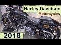 The Harley Davidson 2018 Motorcycles