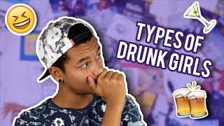 Types of Drunk Girls