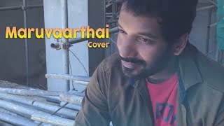 Maruvaarthai - Cover by Sri Jeyanthan