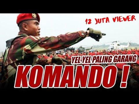 Yel Yel KOMANDO terbaru Bikin Merinding!!! coba saja anda lihat...