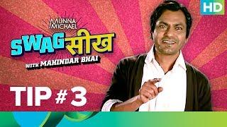 Munna Michael - #Swagसीख with Mahendar Bhai | Tip #3